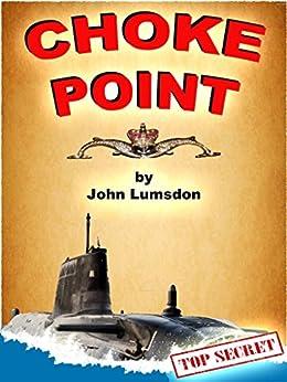 Choke Point: A Risk Agent Novel
