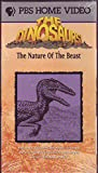 Dinosaurs: Nature of the Beast [VHS]