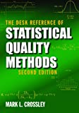 The Desk Reference of Statistical Quality Methods, Crossley, Mark L., 0873897250