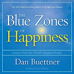 The Blue Zones of Happiness Audiobook