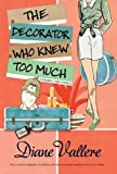 The Decorator Who Knew Too Much (Madison Night Mystery)