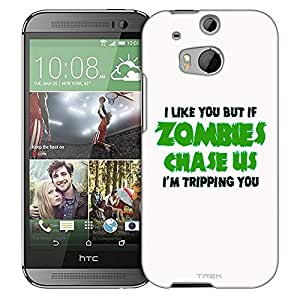 HTC One M8 Case, Slim Fit Snap On Cover by Trek I Like U But If Zombies Chase Us Green on White Trans Case