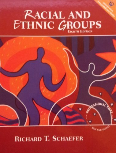 Racial and Ethnic Groups Eighth Edition Professional Copy