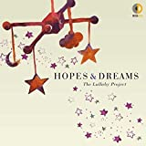 Music - Hopes & Dreams: The Lullaby Project