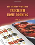 The Secrets of Hearty Turkish Home Cooking, Murat Yegul, 1449016480