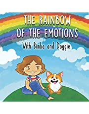 The Rainbow of Emotions with Bimba and Doggie: Illustrated story for children. A magical colorful adventure to discover the colors and help children to understand the emotions, 0-5 ages