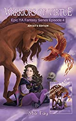 Warriors of Virtue Epic YA Fantasy Series Episode 4: Artist's Edition