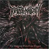Malignity Born From Despair