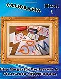 Caligrafa Nivel 1, Elsy Monterrosa, 1484126068