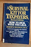 A Survival Kit for Taxpayers, Robert S. Holzman, 0020082703