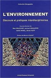 L'environnement : Discours et pratiques interdisciplinaires