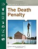 The Death Penalty, Joseph A. Melusky and Keith Alan Pesto, 1610691946
