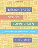 Design-Based School Improvement: A Practical Guide for Education Leaders