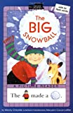 The Big Snowball (All Aboard Picture Reader)