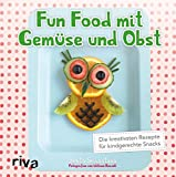 Fun Food: Kreative Ideen aus der Küche: Amazon.de: Engels