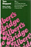Albert's Bridge and Other Plays, Tom Stoppard, 0394413393