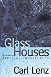 Glass Houses, Carl Lenz, 1615076581
