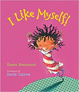 Image result for i like myself karen beaumont