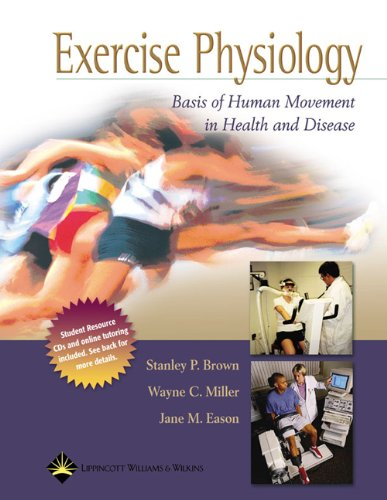 Exercise Physiology:  Basis of Human Movement in Health and Disease: Revised Reprint