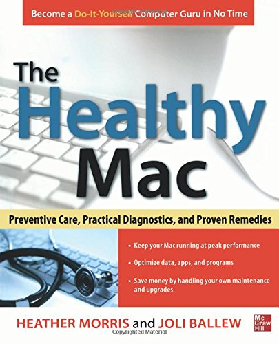 Book cover from The Healthy Mac: Preventive Care, Practical Diagnostics, and Proven Remedies by Heather Morris