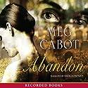 Abandon Hörbuch von Meg Cabot Gesprochen von: Natalia Payne
