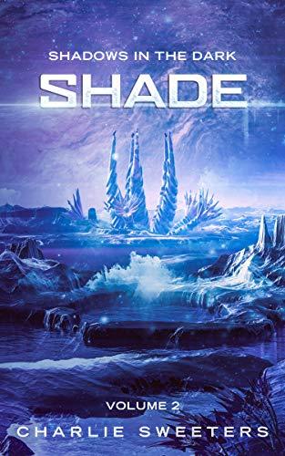 Shade: Shadows In The Dark (Volume 2)