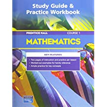 PRENTICE HALL MATH COURSE 1 STUDY GUIDE AND PRACTICE WORKBOOK 2004C