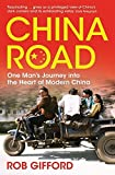 China Road: One Man's Journey into the Heart of Modern China