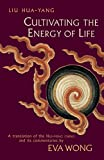 Cultivating the Energy of Life: A Translation of