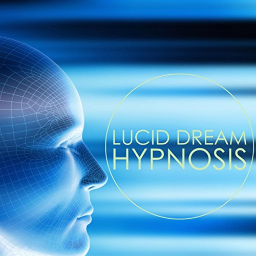 - Lucid Dream Hypnosis - Deep Meditation Music & Lucid Dreaming Music for Astral Travel and Out of Body Experience