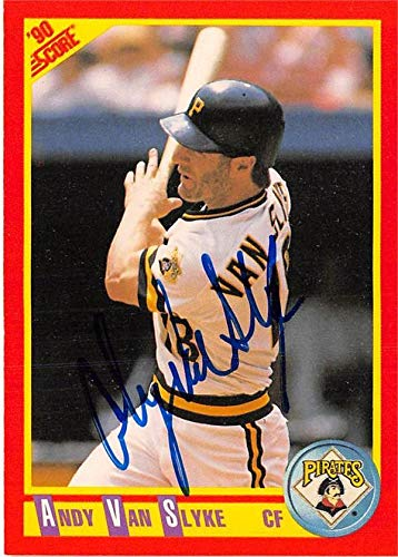 1990 Score Autographed Card - Andy Van Slyke autographed baseball card (Pittsburgh Pirates) 1990 Score #440 - Baseball Slabbed Autographed Cards