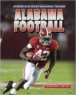 Book Alabama Football (America's Most Winning Teams)