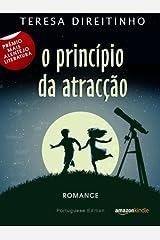 O Princípio da Atracção (Portuguese Edition - Livro em Português) Kindle Edition