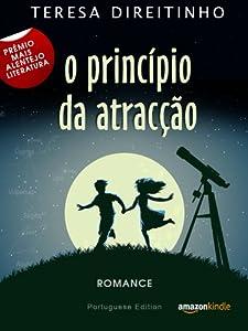 O Princípio da Atracção (Portuguese Edition - Livro em Português)