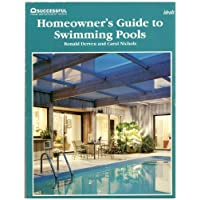 Home Owner's Guide to Swimming Pools