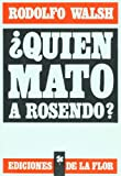 img - for Quien mato a Rosendo? / Who Killed Rosendo? (Spanish Edition) book / textbook / text book