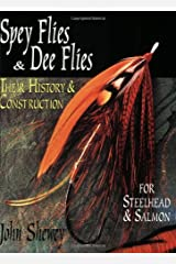 Spey Flies and Dee Flies: Their History & Construction Paperback