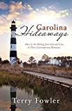 Carolina Hideaways, Terry Fowler, 1630581534