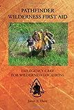 Pathfinder Wilderness First Aid, Jason Hunt, 1495318257