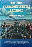 img - for The First Transcontinental Railroad: Central Pacific Union Pacific book / textbook / text book