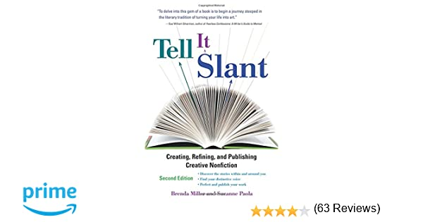 Tell It Slant, Second Edition (NTC Reference): Brenda Miller ...