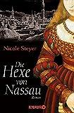Die Hexe von Nassau: Roman