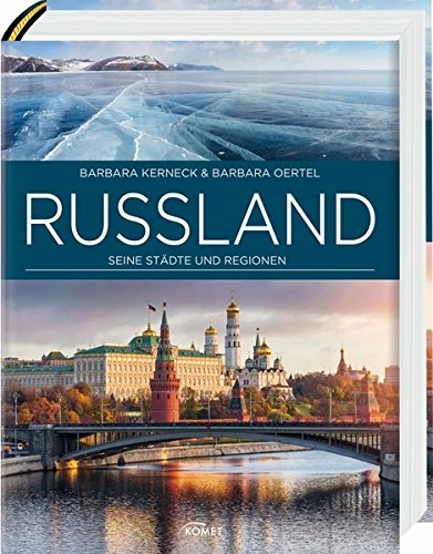 Russland: Seine Städte und Regionen