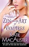 Zen and the Art of Vampires: A Dark Ones Novel