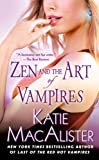 Zen and the Art of Vampires, Katie MacAlister, 0451225600