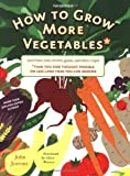 How to Grow More Vegetables, John Jeavons, 1580087965