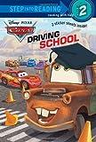 Driving School (Disney/Pixar Cars) (Step into Reading)