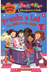 Groovy Girls Sleepover Club #2:: Pranks A Lot: The Girls vs. The Boys Paperback