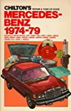 Chilton's repair & tune-up guide, Mercedes-Benz, 1974-79: Gasoline & diesel models, 230, 240D, 280, 280C, 280E, 280CE, 280S, 280SE, 300D, 300CD, 300SD, 300TD, 450SE, 450SEL, 450SEL 6.9, 450SL, 450SLC