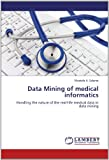 Data Mining of Medical Informatics, Mostafa A. Salama, 3659144665